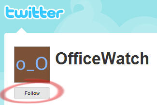 Office Watch - Follow button on Twitter image from Office Watch comes to Twitter at Office-Watch.com