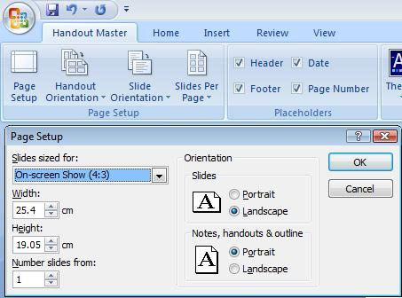 PowerPoint 2007 - Handout Master - Page Setup.jpg image from PowerPoint Handouts - making and printing at Office-Watch.com