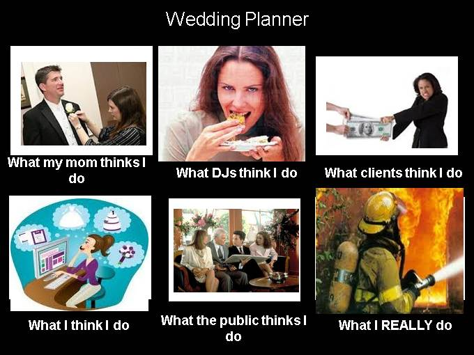 What People think I do - Wedding Planner image from What Office Watch readers think they do at Office-Watch.com
