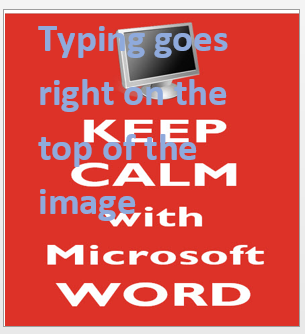Word - background image with text overlay image from Adding a background image to a Word page at Office-Watch.com